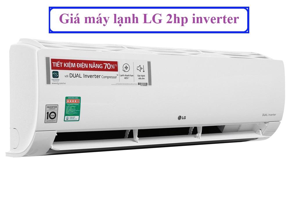Giá máy lạnh LG 2hp inverter
