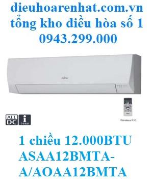 Điều hòa Fujitsu 1 chiều 12.000BTU ASAA12BMTA-A/AOAA12BMTA