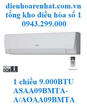 Điều hòa Fujitsu 1 chiều 9.000BTU ASAA09BMTA-A/AOAA09BMTA