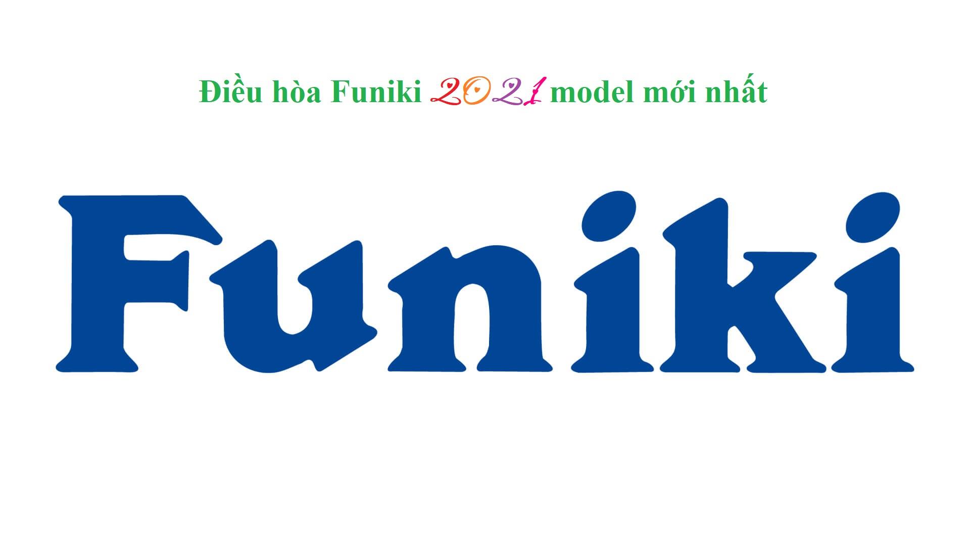 Điều hòa Funiki 2021 model mới nhất