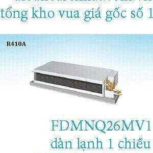 Điều hòa nối ống gió Daikin 1 chiều 26.000BTU FDBNQ26MV1