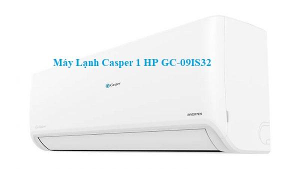 Máy Lạnh Casper 1 HP GC-09IS32
