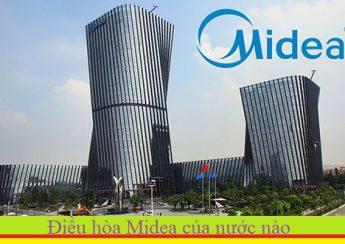 Điều hòa Midea của nước nào
