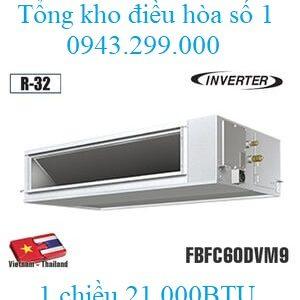 Điều hòa âm trần nối ống gió Daikin 21.000BTU 1 chiều inverter FBFC60DVM9