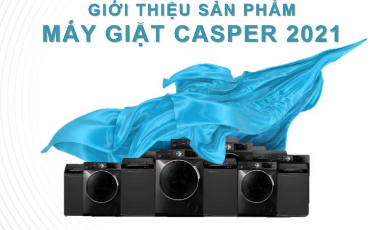 Máy giặt Casper được ra mắt vào năm 2021