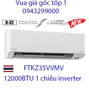 Điều hòa daikin FTKZ35VVMV 12000btu 1 chiều inverter