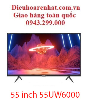Tivi Casper 55 inch 55UW6000 4k Ultra